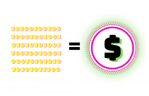 several rows of zeros and ones with an equals sign followed by a decorative dollar sign to represent how data can be turned into dollars